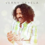 """Verny Varela returns with a new hit """"Vive El Momento"""" (Live the Moment)"""
